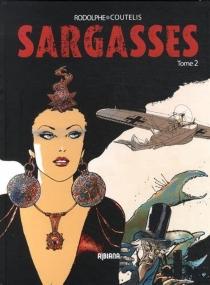 Sargasses : une aventure extraordinaire de Dampierre et Morrisson - AlexandreCoutelis