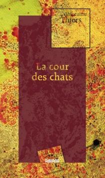 La cour des chats - JacquesThiers