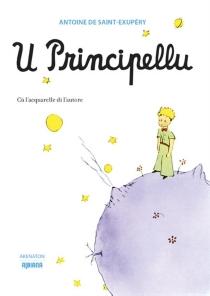 U Principellu - Antoine deSaint-Exupéry