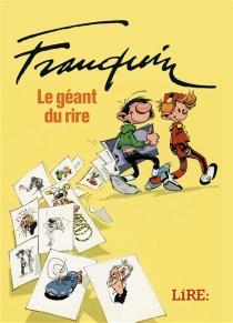 Franquin : le géant du rire -