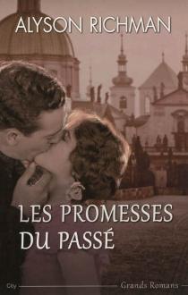Les promesses du passé - AlysonRichman