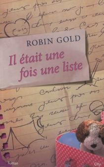 Il était une fois une liste - RobinGold