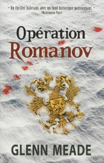 Opération Romanov - GlennMeade