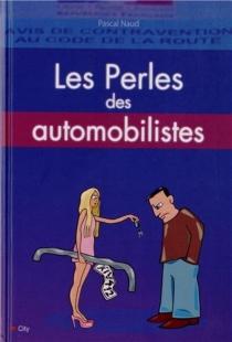 Les perles des automobilistes - PascalNaud