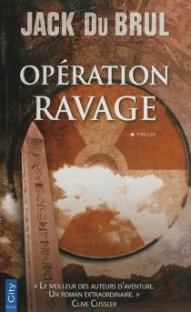 Opération ravage - Jack B.Du Brul