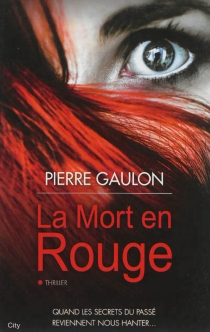 La mort en rouge - PierreGaulon