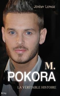 M. Pokora : la véritable histoire - JérémyLepage