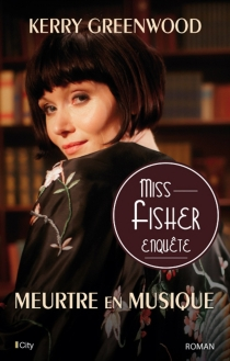 Miss Fisher enquête - Kerry Greenwood