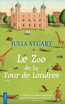 Le zoo de la Tour de Londres - JuliaStuart