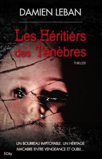 Les héritiers des ténèbres - DamienLeban