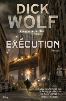 Exécution - Dick Wolf
