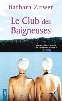Le club des baigneuses - BarbaraZitwer