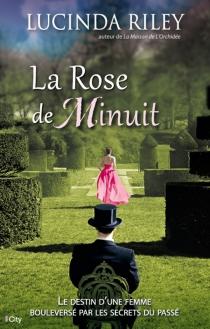 La rose de minuit - LucindaRiley