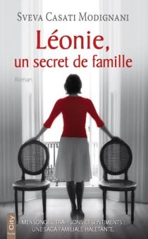 Léonie, un secret de famille - SvevaCasati Modignani