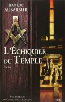 L'échiquier du temple - Jean-LucAubarbier