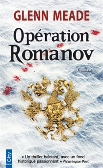 Opération Romanov : thriller - GlennMeade