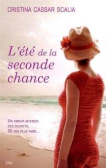 L'été de la seconde chance - CristinaCassar-Scalia