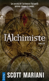L'alchimiste : thriller - ScottMariani