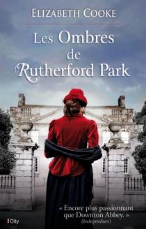 Les ombres de Rutherford Park - ElizabethCooke