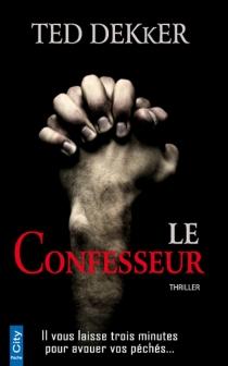 Le confesseur - TedDekker