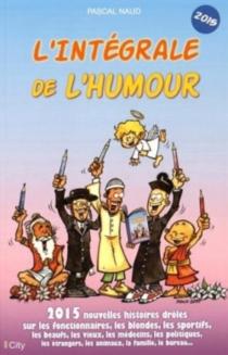L'intégrale de l'humour 2015 - PascalNaud