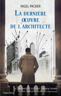 La dernière oeuvre de l'architecte - NigelPacker