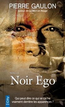 Noir ego - PierreGaulon