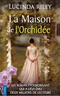 La maison de l'orchidée - LucindaRiley