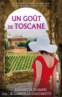 Un goût de Toscane - ElisabettaFlumeri