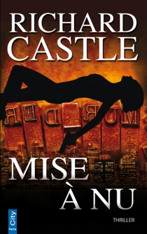 Mise à nu - Richard Castle