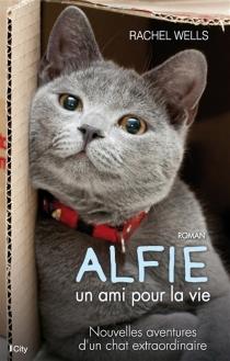 Alfie, un ami pour la vie - RachelWells