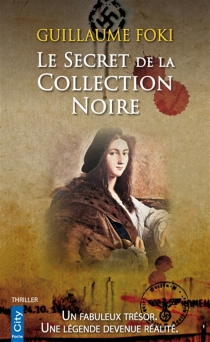 Le secret de la collection noire - Guillaume Foki