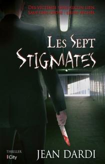 Les sept stigmates - JeanDardi