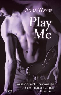 Play me - AnnaWayne