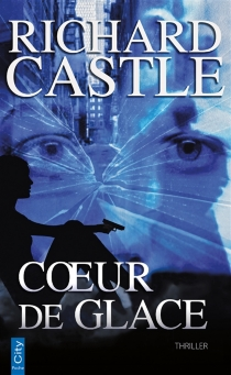 Coeur de glace - Richard Castle