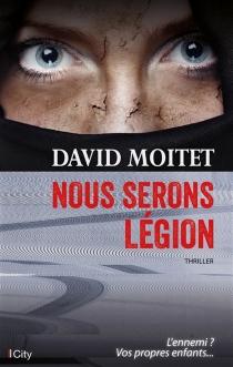 Nous serons légion - DavidMoitet