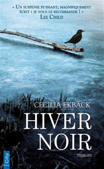 Hiver noir - CeciliaEkbäck