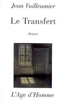 Le transfert - JeanVuilleumier