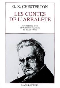 Les contes de l'arbalète - Gilbert KeithChesterton