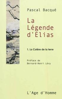 La légende d'Elias - PascalBacqué