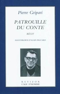 Patrouille du conte : récit - PierreGripari