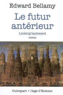 Le futur antérieur - EdwardBellamy
