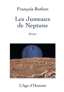 Les jumeaux de Neptune - FrançoisRothen
