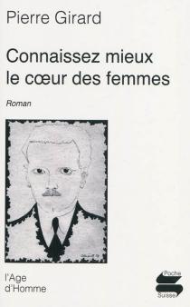 Connaissez mieux le coeur des femmes - PierreGirard
