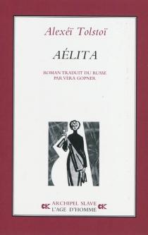 Aélita - Alekseï NikolaïevitchTolstoï