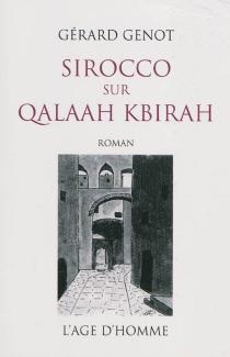 Sirocco sur Qalaah Kbirah - GérardGenot