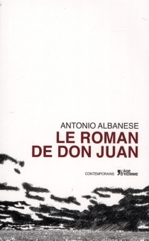 Le roman de don Juan - AntonioAlbanese