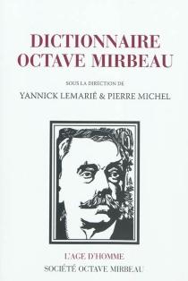 Dictionnaire Octave Mirbeau -
