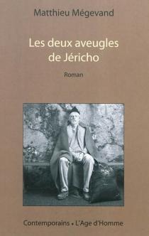 Les deux aveugles de Jéricho - MatthieuMégevand