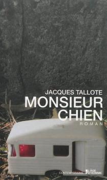 Monsieur chien - JacquesTallote